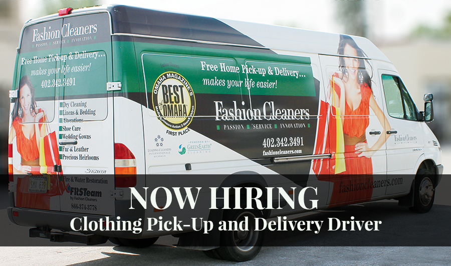 Now Hiring Delivery Driver | Fashion Cleaners Omaha